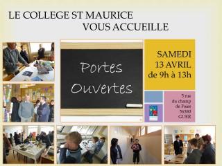Portes ouvertes au collège St Maurice